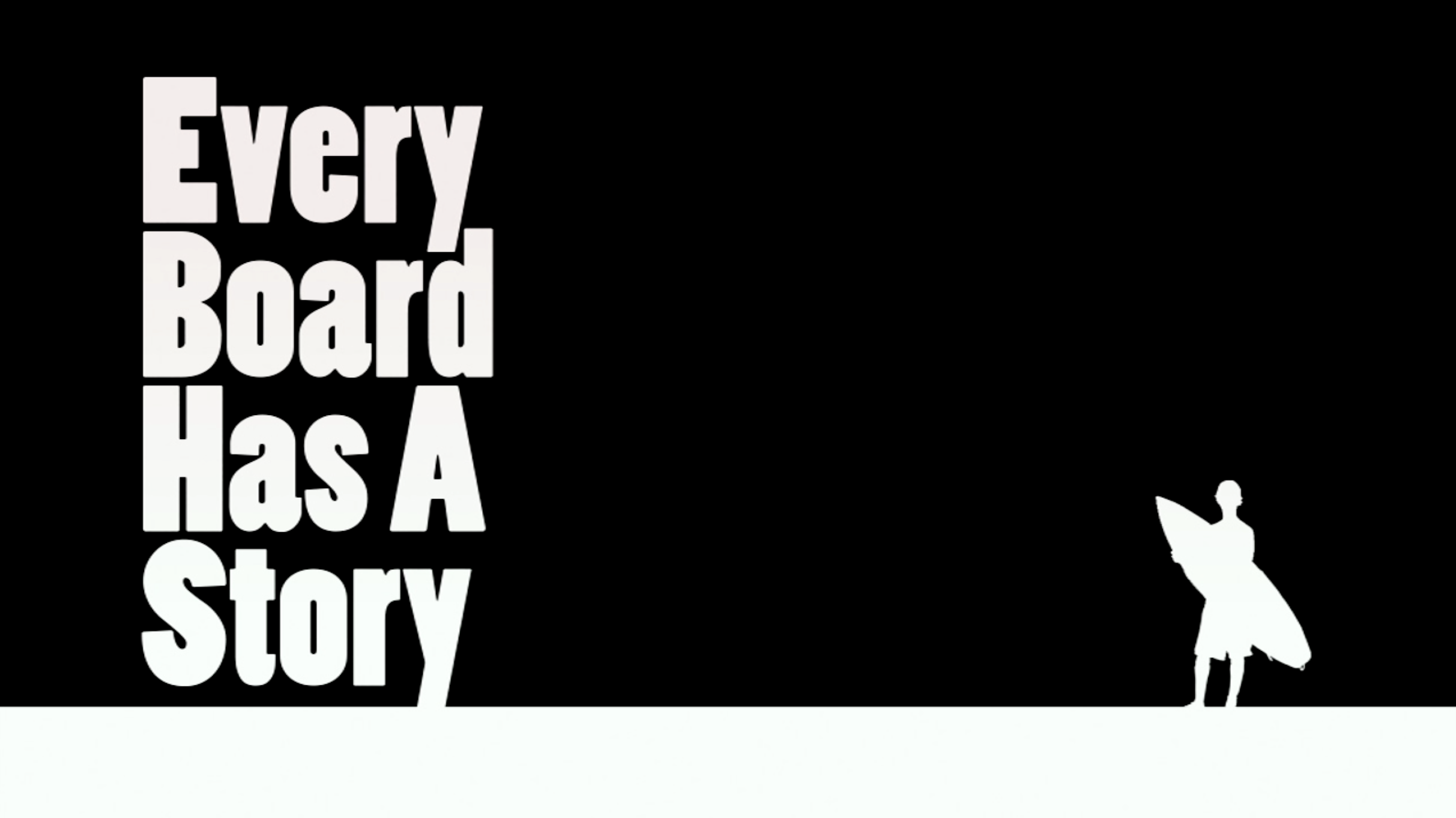 Every Board Has a Story – Documentary